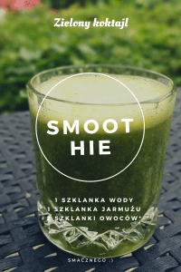 Zielony smoothie
